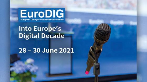 EuroDIG 2021: Into Europe's Digital Decade