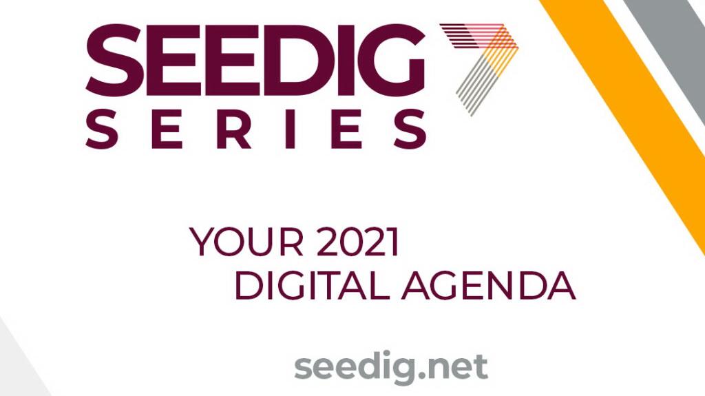 SEEDIG 7 Series: Your 2021 Digital Agenda